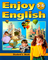 Биболетова - Enjoy English Учебник 6 класс